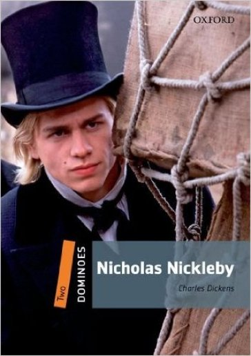 Nicholas Nickleby. Dominoes. Livello 2. Con CD-ROM