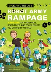 Nick and Tesla s Robot Army Rampage