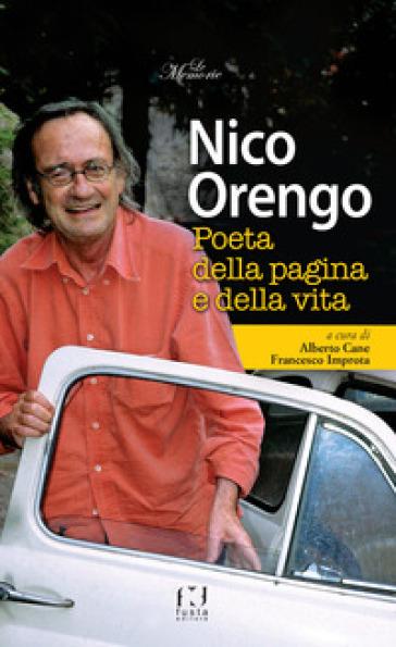 Nico Orengo, poeta della pagina e della vita - Alberto Cane | Rochesterscifianimecon.com
