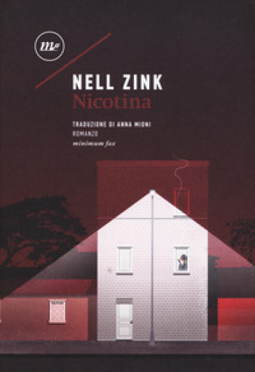 Nicotina - Nell Zink | Kritjur.org