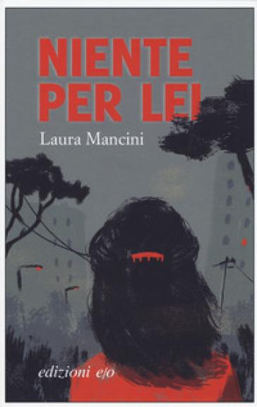 Niente per lei - Laura Mancini pdf epub