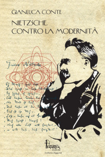 Nietzsche. Contro la modernità - Gianluca Conte | Jonathanterrington.com