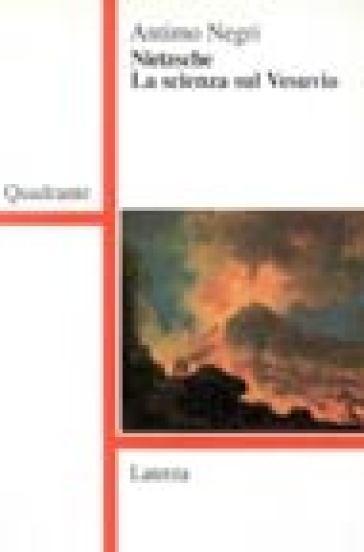 Nietzsche. La scienza sul Vesuvio - Antimo Negri pdf epub