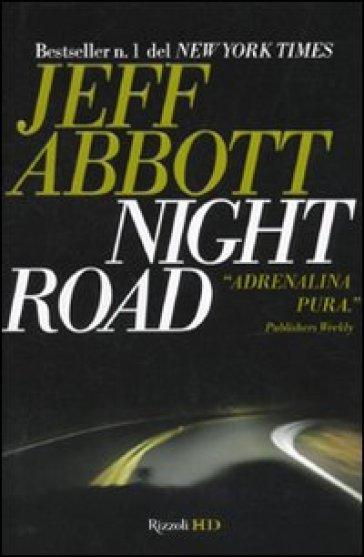 Night Road - Jeff Abbott |