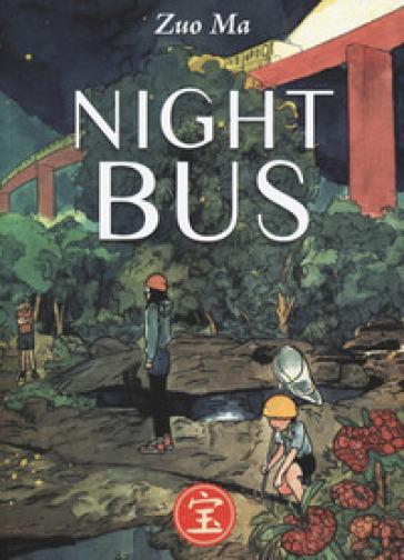 Night bus - Zuo Ma  