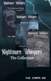 Nightmare Whispers: The Collection