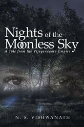 Nights of the Moonless Sky