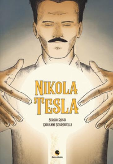 Nikola Tesla - Sergio Rossi |