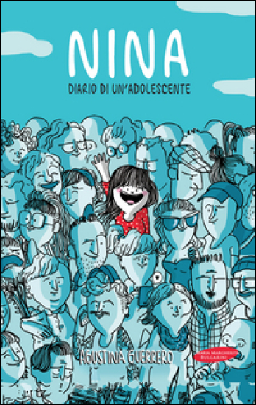 Nina. Diario di un'adolescente - Agustina Guerrero Llorens   Rochesterscifianimecon.com
