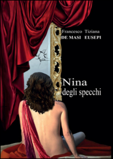 Nina degli specchi - Francesco De Masi  
