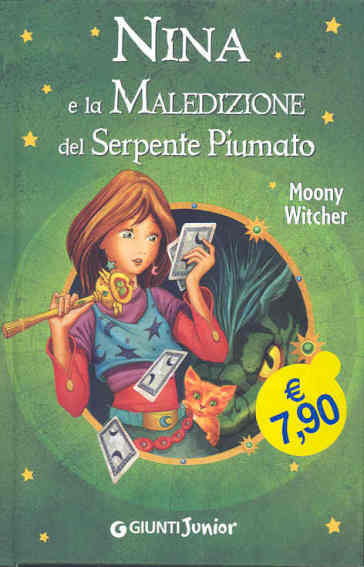 Nina e la maledizione del serpente piumato. Ediz. illustrata - Moony Witcher |