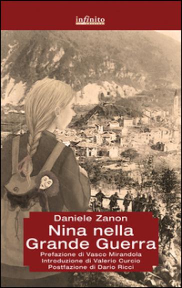 Nina nella grande guerra - Daniele Zanon |