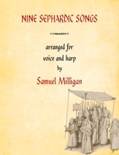 Nine Sephardic Songs