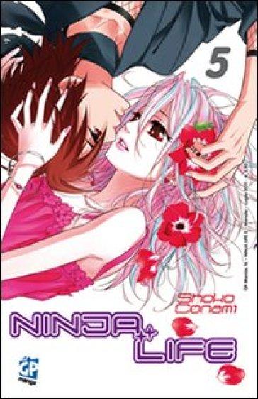 Ninja Life. 5. - Shoko Conami  