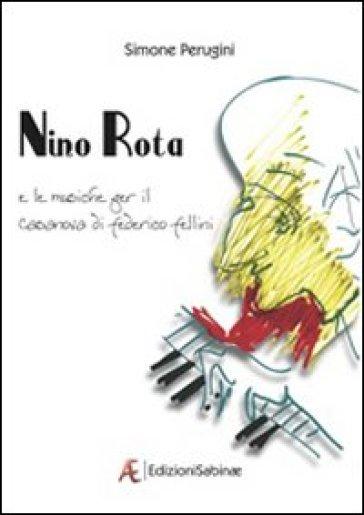 Nino Rota e le musiche per Il Casanova di Federico Fellini - Simone Perugini | Rochesterscifianimecon.com