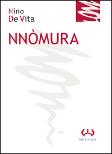 Nnòmura - Nino De Vita | Kritjur.org