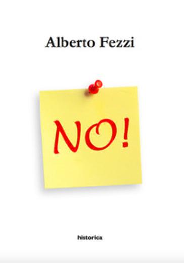 No! - Alberto Fezzi pdf epub