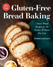 No-Fail Gluten-Free Bread Baking