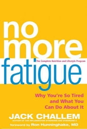 No More Fatigue
