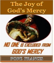 No One is Excluded from God s Mercy