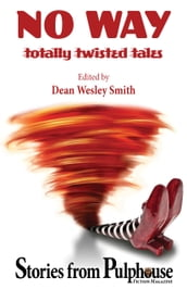 No Way: Totally Twisted Tales