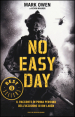 No easy day. Il racconto in prima persona dell'uccisione di Bin Laden