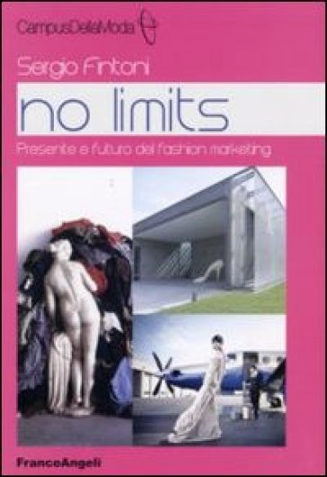 No limits. Presente e futuro del fashion marketing