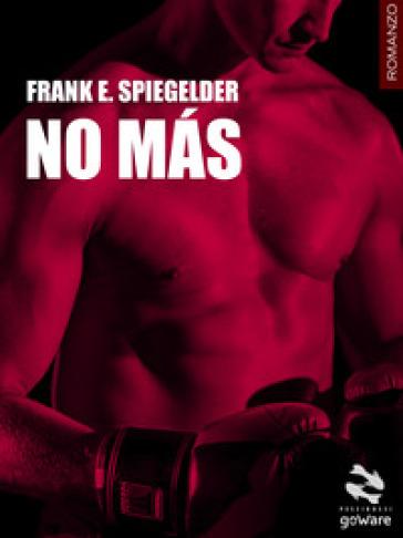 No mas - Frank E. Spiegelder   Kritjur.org