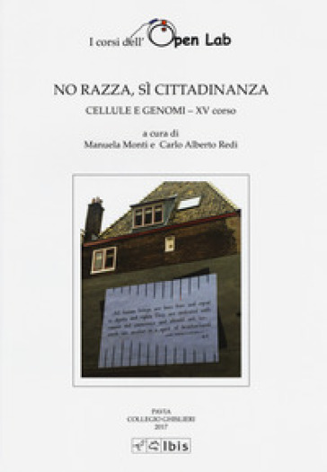 No razza, sì cittadinanza. Cellula e genomi XV corso - Carlo Alberto Redi | Kritjur.org