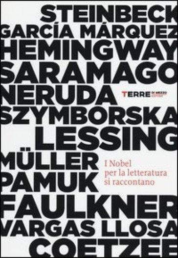 I Nobel per la letteratura si raccontano - S. Crimi  