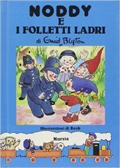 Noddy e i folletti ladri