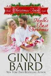 Noelle s Best Christmas (Christmas Town, Book 8)