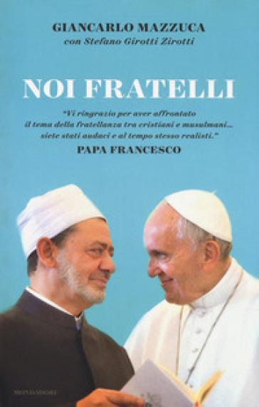 Noi fratelli - Giancarlo Mazzuca | Kritjur.org