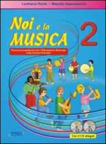 Noi e la musica. Con CD Audio. Giuda per l'insegnante. 2.