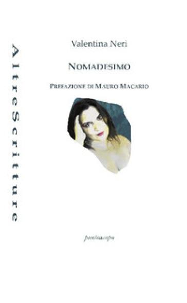 Nomadesimo - Valentina Neri pdf epub
