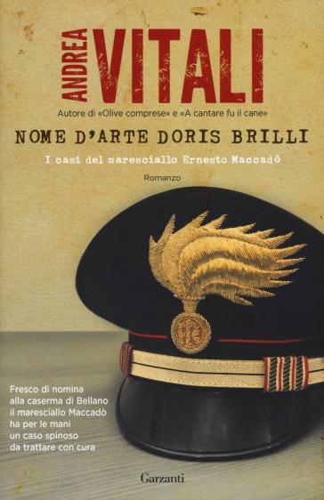 Nome d'arte Doris Brilli. I casi del maresciallo Ernesto Maccadò