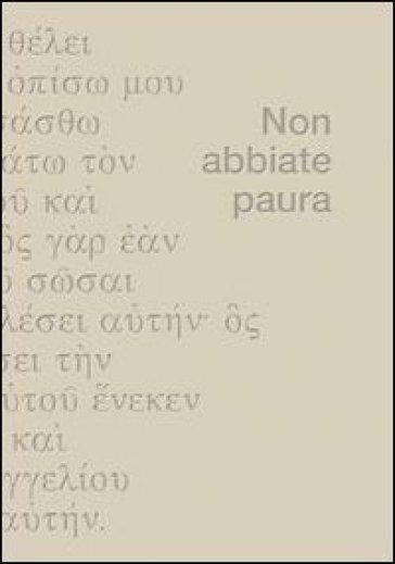 Non abbiate paura - Paolo Spoladore |