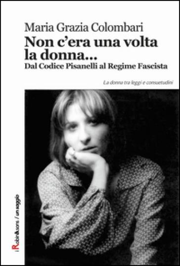 Non c'era una volta la donna... - Maria Grazia Colombari | Kritjur.org