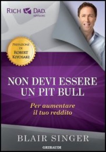Non devi essere un pit bull per aumentare il tuo reddito - Blair Singer | Jonathanterrington.com