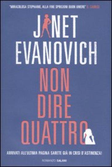 Non dire quattro - Janet Evanovich | Jonathanterrington.com