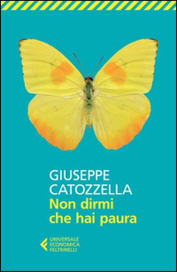 Non dirmi che hai paura - Giuseppe Catozzella |