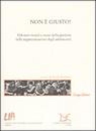 Non è giusto! Dilemmi morali e senso della giustizia nelle rappresentazioni degli adolescenti - P. Ronfani pdf epub