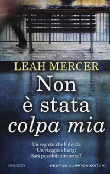 Non è stata colpa mia - Leah Mercer |