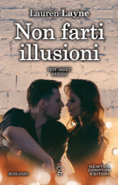 Non farti illusioni. Hot asset series. 2.