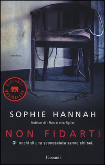 Non fidarti - Sophie Hannah |