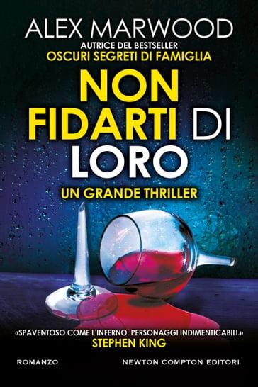 Non fidarti di loro - Alex Marwood - eBook - Mondadori Store