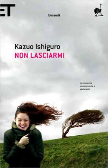 http://www.mondadoristore.it/img/Non-lasciarmi-Kazuo-Ishiguro/ea978880619045/BL/BL/01/NZO/?tit=Non+lasciarmi&aut=Kazuo+Ishiguro