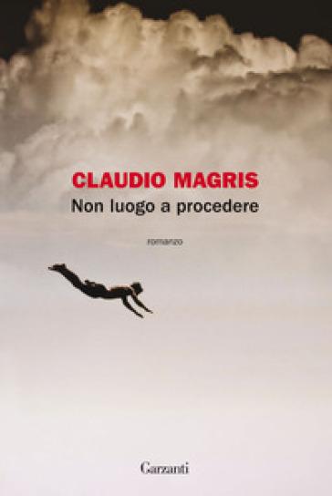 Non luogo a procedere - Claudio Magris | Jonathanterrington.com