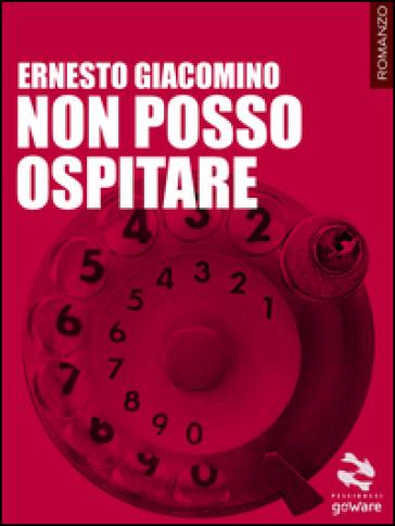 Non posso ospitare - Ernesto Giacomino   Kritjur.org