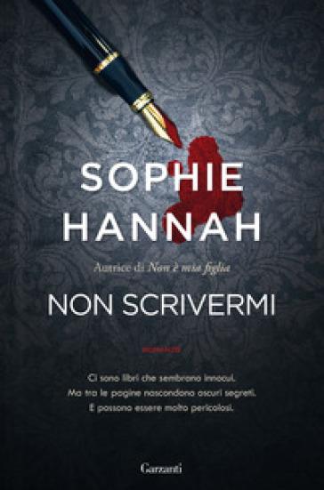Non scrivermi - Sophie Hannah - Libro - Mondadori Store